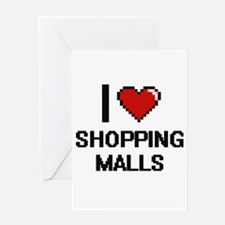 I Love Shopping Malls Digital Desig Greeting Cards