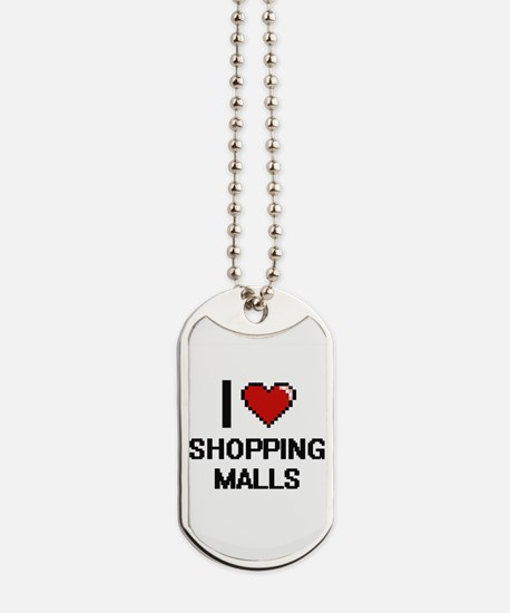 I Love Shopping Malls Digital Design Dog Tags