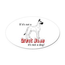 Not a Dog Oval Car Magnet
