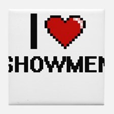 I Love Showmen Digital Design Tile Coaster