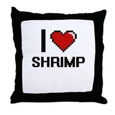 I Love Shrimp Digital Design Throw Pillow