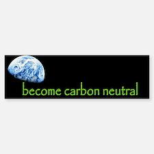 become carbon neutral Bumper Bumper Bumper Sticker