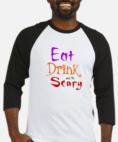 HALLOWEEN - EAT, DRINK AND BE SCAR Baseball Jersey