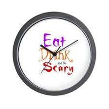 HALLOWEEN - EAT, DRINK AND BE SCARY Wall Clock