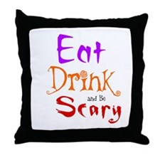 HALLOWEEN - EAT, DRINK AND BE SCARY Throw Pillow