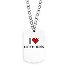 I Love Sideburns Digital Design Dog Tags