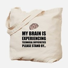 Brain Technical Difficulties Tote Bag