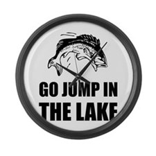 Go Jump In Lake Large Wall Clock