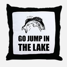 Go Jump In Lake Throw Pillow
