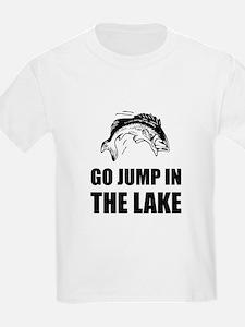 Go Jump In Lake T-Shirt