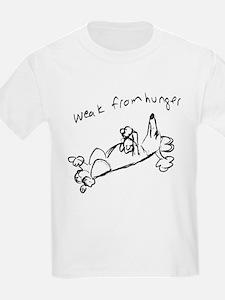 Weak from Hunger T-Shirt