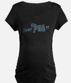 Just Pho it blk Maternity T-Shirt