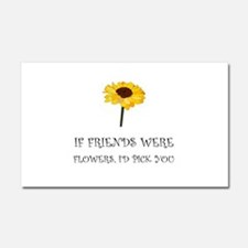 Pick Friends Flowers Car Magnet 20 x 12