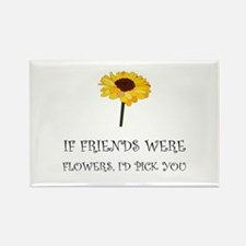 Pick Friends Flowers Magnets
