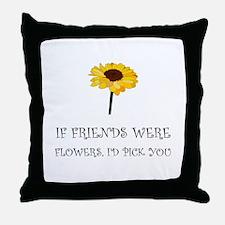 Pick Friends Flowers Throw Pillow