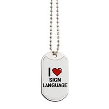 I Love Sign Language Digital Design Dog Tags