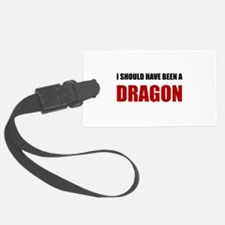 Should Have Been Dragon Luggage Tag