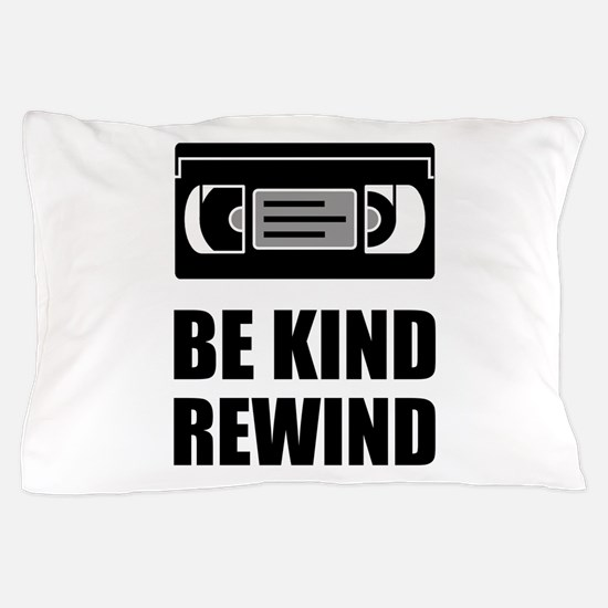 VHS Cassette Tape Be Kind Rewind Pillow Case