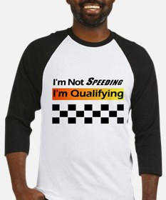 Not Speeding - Qualifying Baseball Jersey