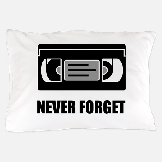VHS Cassette Tape Never Forget Pillow Case