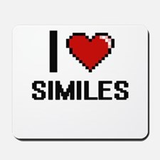 I Love Similes Digital Design Mousepad