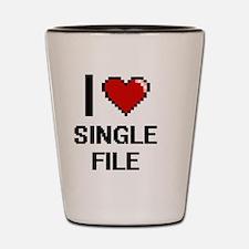 I Love Single File Digital Design Shot Glass