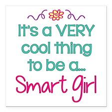 "Smart Girl... Square Car Magnet 3"" x 3"""