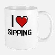 I Love Sipping Digital Design Mugs