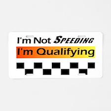 Not Speeding - Qualifying Aluminum License Plate