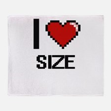 I Love Size Digital Design Throw Blanket
