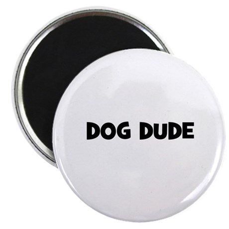 """dog dude 2.25"""" Magnet (10 pack)"""