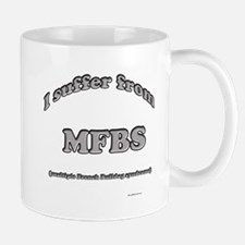 Frenchie Syndrome Mug