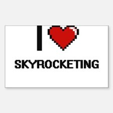 I love Skyrocketing Digital Design Decal