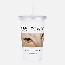 Cat Power Mystery and Magic Acrylic Double-wall Tu