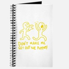 Don't make me get out the puppet! Journal