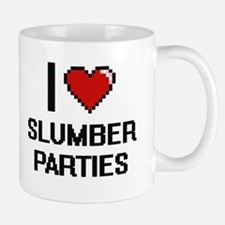 I love Slumber Parties Digital Design Mugs