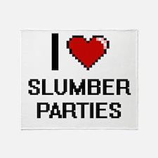 I love Slumber Parties Digital Desig Throw Blanket