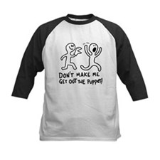 DOn't Make me get out the puppet! Baseball Jersey