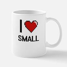 I love Small Digital Design Mugs