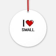 I love Small Digital Design Round Ornament