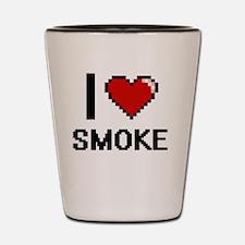 I love Smoke Digital Design Shot Glass