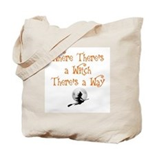 HALLOWEEN - WHERE THERE'S A WITCH THERE'S Tote Bag