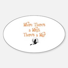 HALLOWEEN - WHERE THERE'S A WITCH T Sticker (Oval)