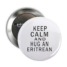 "Keep Calm And Eritrean Designs 2.25"" Button"