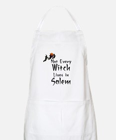 HALLOWEEN - NOT EVERY WITCH LIVES IN SALEM Apron