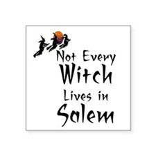 """HALLOWEEN - NOT EVERY WITCH Square Sticker 3"""" x 3"""""""