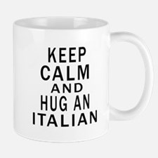 Keep Calm And Italian Designs Mug