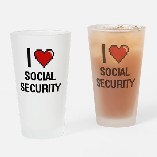 I love Social Security Digital Desi Drinking Glass