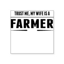 My Wife Is A Farmer Sticker