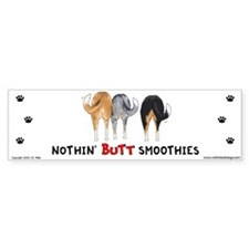 Nothin' Butt Smoothies Bumper Bumper Sticker